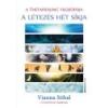 Bioenergetic A ThetaHealing filozófiája - A létezés hét síkja - Vianna Stibal