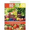 Bioenergetic GRAHAM, N. DOUGLAS DR. - 80/10/10 - EGY ÉTREND, AMI EGYSZERRE KÉPES EGYENSÚLYT TEREMTENI EGÉSZSÉGÉBEN, TE