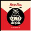 Blondie Pollinator (High Quality Edition) (Vinyl LP (nagylemez))