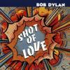 Bob Dylan Shot of Love (CD)