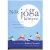 Bobby Clennel : Nők jóga könyve