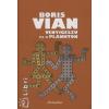 Boris Vian Venyigeszú és a plankton