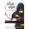 Brent Weeks AZ ÁRNYAK ÚTJÁN - ÉJANGYAL TRILÓGIA 1. - KÖTÖTT -