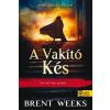Brent Weeks WEEKS, BRENT - A VAKÍTÓ KÉS - KÖTÖTT
