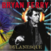 Bryan Ferry Dylanesque CD