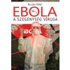 Bucsky Péter : Ebola - A szegénység vírusa