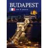 BUDAPEST EN 6 JOURS - BUDAPEST 6 NAP ALATT - FRANCIA