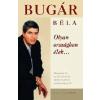 - Bugár Béla Olyan országban élek...
