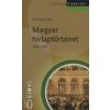 Buzinkay Géza Magyar hírlaptörténet 1848-1918