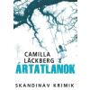 Camilla Lackberg LÄCKBERG, CAMILLA - ÁRTATLANOK - SKANDINÁV KRIMIK