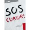 Campos Jiménez Mária - SOS CUKOR! - PÁRBESZÉD A DIABÉTESZRÕL