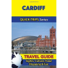 Cardiff Travel Guide - Quick Trips