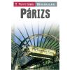 Carine Tracanelli (Szerk.) Párizs - nyitott szemmel (új borító!)