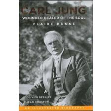 Carl Jung: Wounded Healer of the Soul – Claire Dunne idegen nyelvű könyv