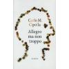Carlo M. Cipolla ALLEGRO MA NON TROPPO
