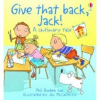 Cautionary: Give That Back, Jack!