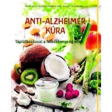 Centrál Médiacsoport Anti-Alzheimer kúra - Táplálkozással a feledékenység ellen életmód, egészség