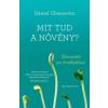 Chamovitz, Daniel Mit tud a növény?