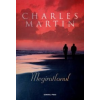 Charles Martin Megíratlanul