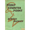 Chatto & Windus, London Point counter point