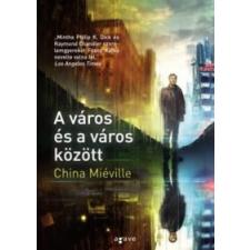 China Miéville A város és a város között regény