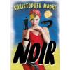 Christopher Moore Noir