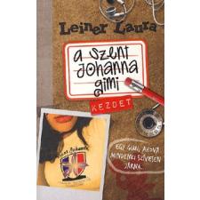 Ciceró Könyvstúdió A SZENT JOHANNA GIMI 1. - KEZDET gyermek- és ifjúsági könyv