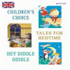 Classic Collection #2: Children's Choice, Hey Diddle Diddle, Tales for Bedtime