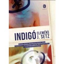 Clemens J. Setz SETZ, CLEMENS J. - INDIGÓ idegen nyelvű könyv