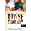 Colleen Hoover HOOVER, COLLEEN - MAYBE SOMEDAY - EGY NAP TALÁN - FÛZÖTT