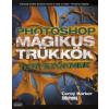 Corey Barker Photoshop mágikus trükkök tervezőknek