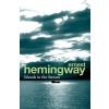 Cornerstone Ernest Hemingway: Islands in the Stream