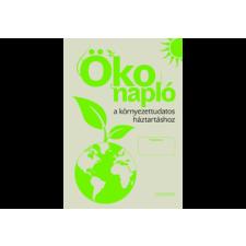 Corvina Kiadó Ökonapló a környezettudatos háztartáshoz határidőnapló