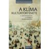 Corvina Kiadó Wolfgang Behringer - A klíma kultúrtörténete (Új példány, megvásárolható, de nem kölcsönözhető!)