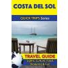 Costa del Sol Travel Guide - Quick Trips