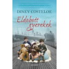 Costeloe, Diney COSTELOE,DINEY - ELDOBOTT GYEREKEK