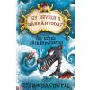 Cressida Cowell : Így neveld a sárkányodat 7. - Így utazz sárkányviharon