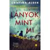 Cristina Alger - Lányok, mint mi
