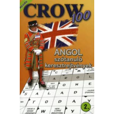 CROW 100 ANGOL SZÓTANULÓ KERESZTREJTVÉNYEK 2. - KEZDŐ nyelvkönyv, szótár