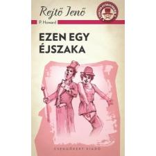 Csengőkert Könyvkiadó Rejtő Jenő: Ezen egy éjszaka regény
