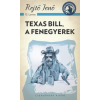 Csengőkert Könyvkiadó Rejtő Jenő: Texas Bill, a fenegyerek