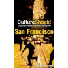 CultureShock! San Francisco :