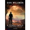 Dan Millman : A titkos iskola