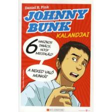 Daniel H. Pink Johnny Bunk kalandjai szórakozás