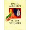 Dante Alighieri Isteni színjáték