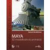 Dariush Derakhshani MAYA 3D MODELLEZÉS ÉS ANIMÁCIÓ - CD-MELLÉKLETTEL