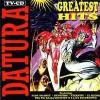 DATURA - Greatest Hits CD