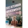 Dave Hutchinson Embercsempészek