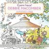 Debbie Macomber - GYERE HAZA! - DEBBIE MACOMBER VARÁZSLATOS VILÁGA - SZÍNEZÕKÖNYV FELNÕTTEKNEK