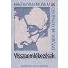 Dénes Iván Zoltán VISSZAEMLÉKEZÉSEK - CENTENÁRIUMI SOR. 12. + DVD!